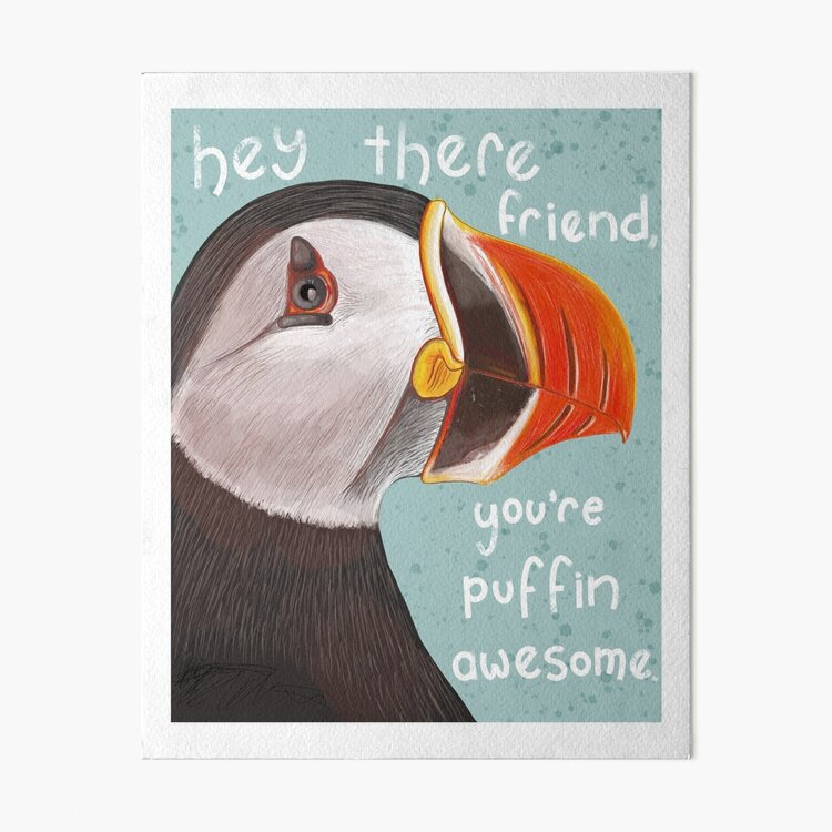 You're Puffin Awesome! Art Board Print