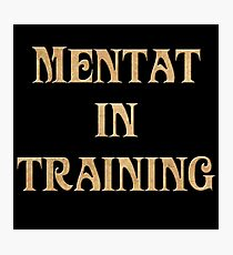 Mentat In Training Photographic Print