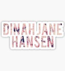Dinah Jane Hansen sticker Sticker