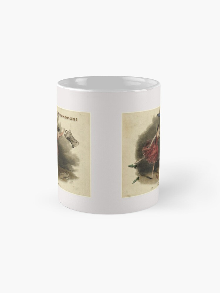 Alternate view of Weekends Ballerina Style - Ballet Dancers In A Beautiful Art Print Ready For The Weekend! Classic Mug