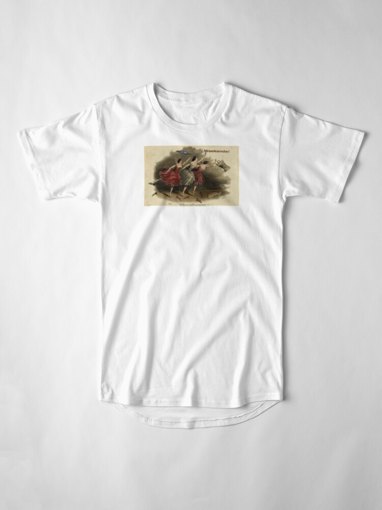 Alternate view of Weekends Ballerina Style - Ballet Dancers In A Beautiful Art Print Ready For The Weekend! Long T-Shirt
