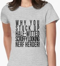 Scruffy Looking Nerf Herder! T-Shirt