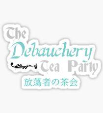 Pegatina Debauchery Tea Party