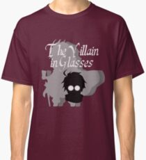 The Villain in Glasses Classic T-Shirt