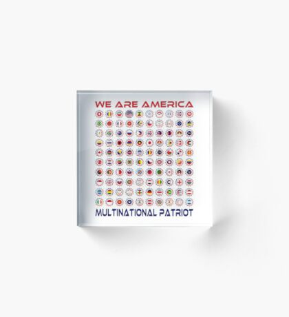 We Are America Multinational Patriot Flag Collective 2.0 Acrylic Block