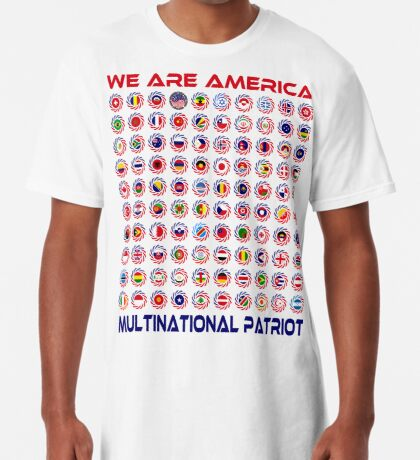 We Are America Multinational Patriot Flag Collective 2.0 Long T-Shirt