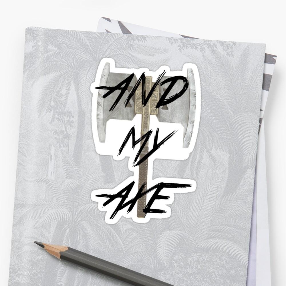 Und meine Axt! Sticker