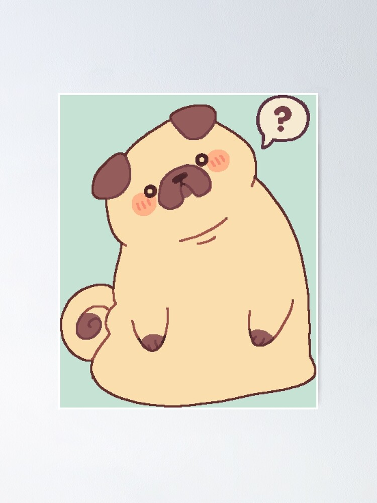 Alternate view of Cute & Confused Chubby Pixel Pug  Poster