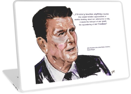 Ronald Reagan Picture Quote - What History Teaches by Douglas Rickard