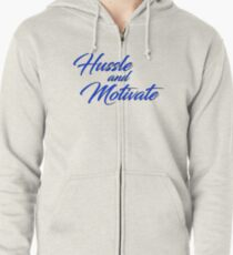 Hussle and Motivate  Zipped Hoodie