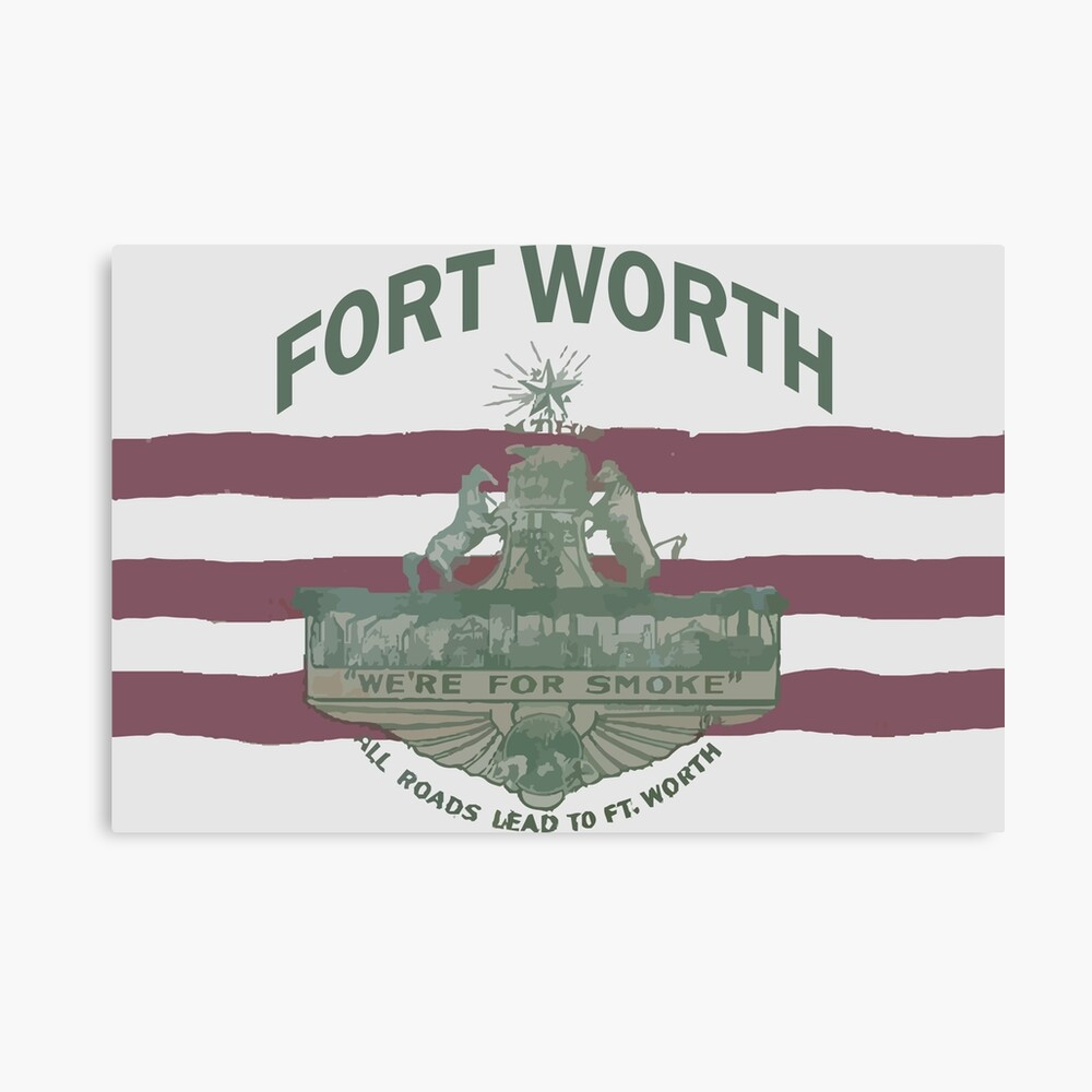 1912 Fort Worth Flag - We're For Smoke - All Roads Lead to Ft. Worth with City Name (Recolored) Canvas Print
