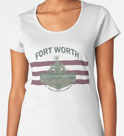1912 Fort Worth Flag - We're For Smoke - All Roads Lead to Ft. Worth with City Name (Recolored) Premium Scoop T-Shirt