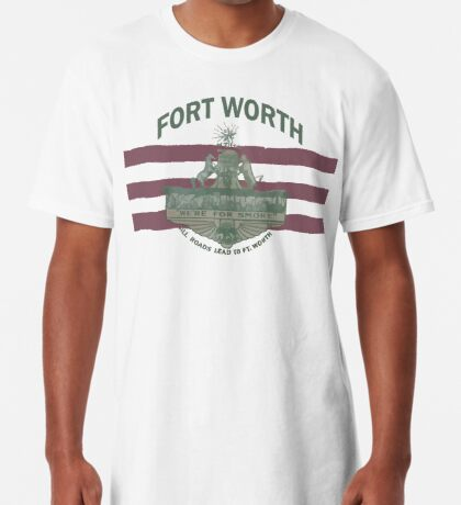 1912 Fort Worth Flag - We're For Smoke - All Roads Lead to Ft. Worth with City Name (Recolored) Long T-Shirt