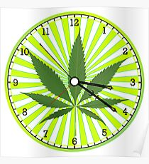 Cannabis clock Poster