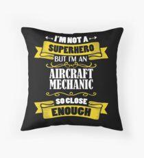 I'm Not A Superhero But I'm An Aircraft Mechanic Funny Gift Bodenkissen