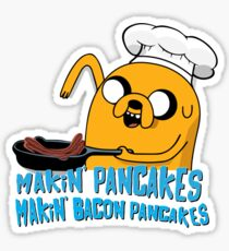 MAKIN' PANCAKES, MAKIN' BACON PANCAKES. Sticker