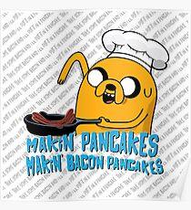 MAKIN' PANCAKES, MAKIN' BACON PANCAKES. Poster