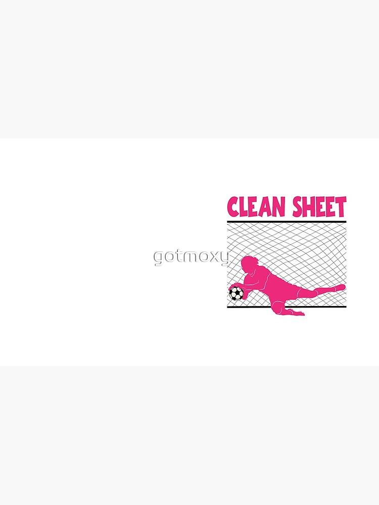 CLEAN SHEET von gotmoxy