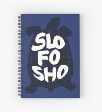 Slo Fo Sho (Blue) Spiral Notebook