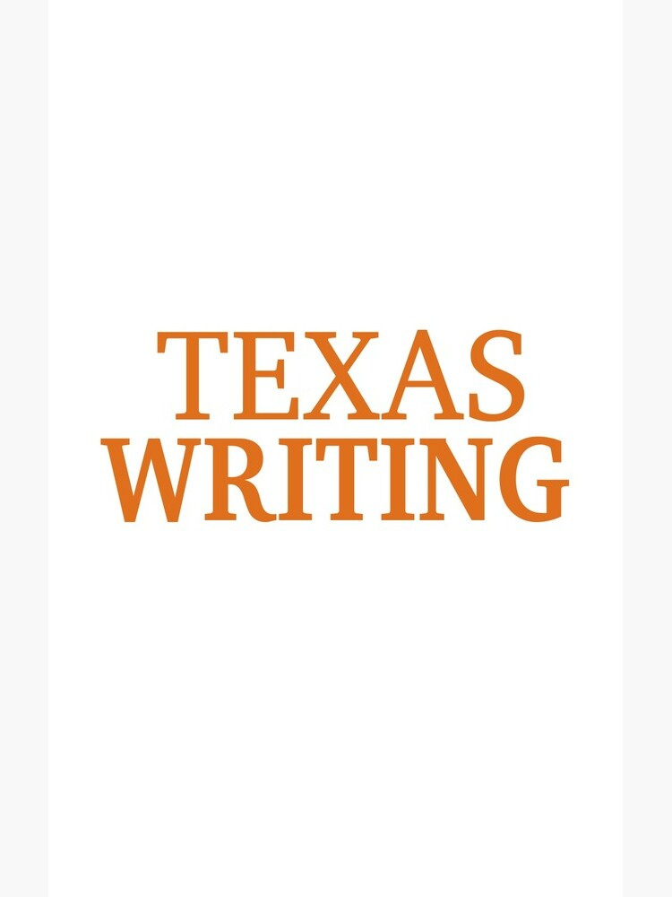 Texas Writing by willpate
