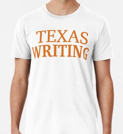 Texas Writing Premium T-Shirt
