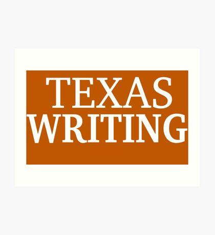 Texas Writing with White Text Art Print