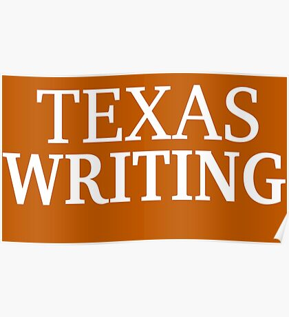 Texas Writing with White Text Poster