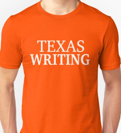 Texas Writing with White Text T-Shirt