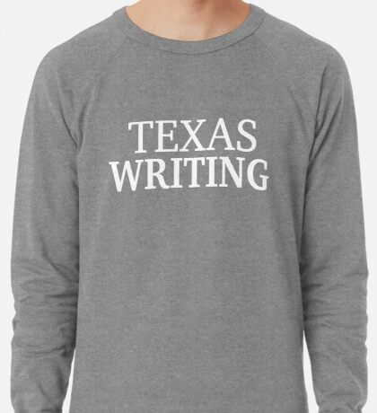 Texas Writing with White Text Lightweight Sweatshirt