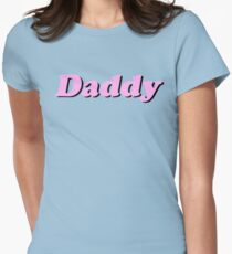 Daddy Womens Fitted T-Shirt