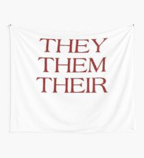 Pronouns - THEY / THEM / THEIR - LGBTQ Trans pronouns tees Wall Tapestry