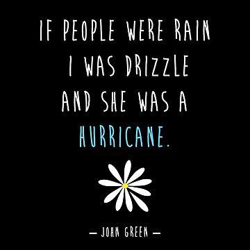 Looking For Alaska John Green Hurricane by dezz
