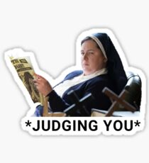 Sister Michael Derry Girls judging you  Sticker