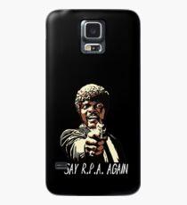 SAY R.P.A. AGAIN Case/Skin for Samsung Galaxy