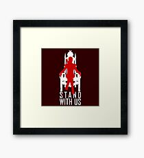 Stand with us Framed Print