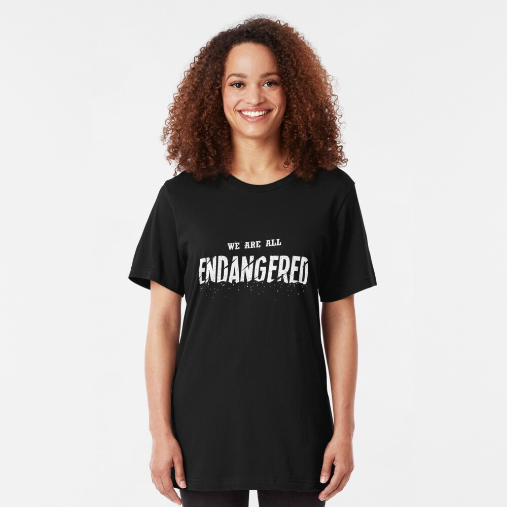 We Are All Endangered Slim Fit T-Shirt
