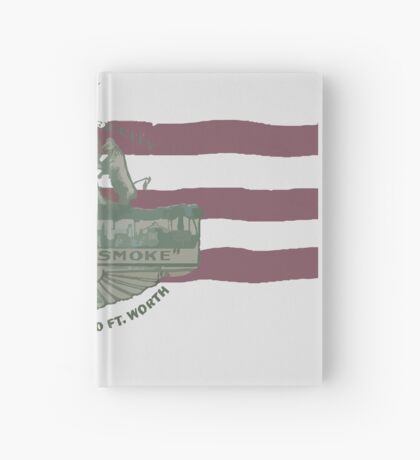 1912 Fort Worth Flag - The Panther City - We're For Smoke - All Roads Lead to Ft. Worth Hardcover Journal