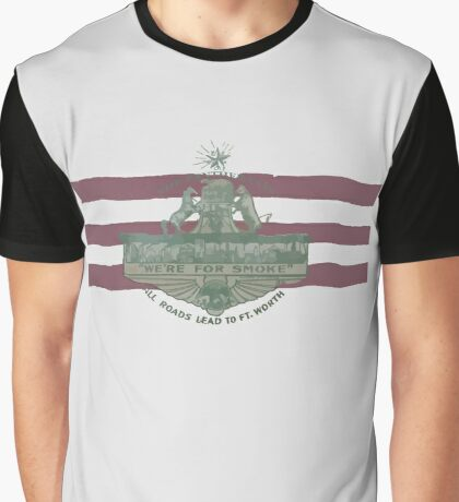 1912 Fort Worth Flag - The Panther City - We're For Smoke - All Roads Lead to Ft. Worth Graphic T-Shirt