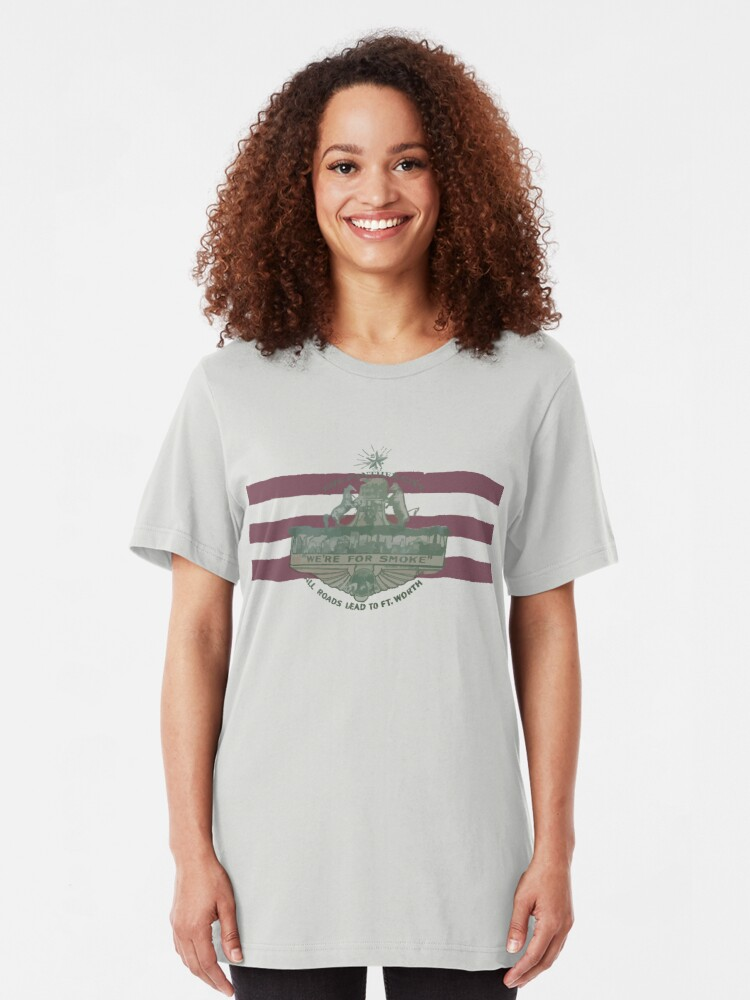 Alternate view of 1912 Fort Worth Flag - The Panther City - We're For Smoke - All Roads Lead to Ft. Worth Slim Fit T-Shirt