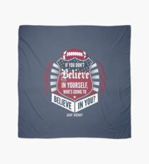 Limited Edition Believe In Yourself, Tom Brady Quote, New England Patriots, Tb12 Shirts, Mugs & Hoodies Scarf