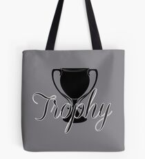 Trophy Tote Bag