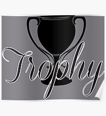 Trophy Poster