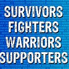 GBS CIDP Survivors Fighters Warriors Supporters by turnerstokens