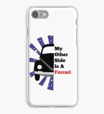 My Other Side Is a Ferarri iPhone Case/Skin