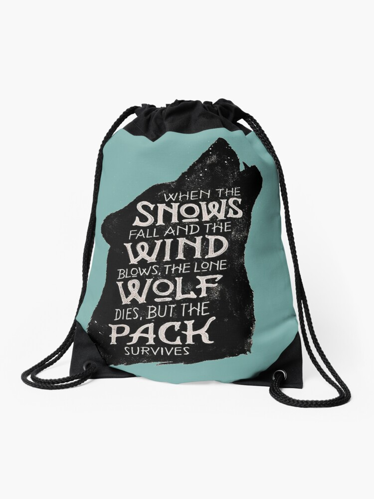 Games of Thrones Quote Shirt – Funny Bronn Quote Shirt – Game of Thrones t  Shirt with Quotes - Wolf | Drawstring Bag