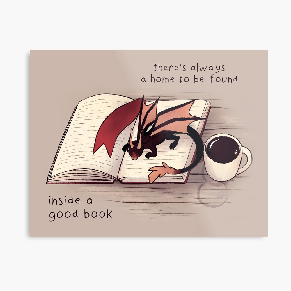 """""""There's always a home to be found inside a good book"""" Dragon Metal Print"""