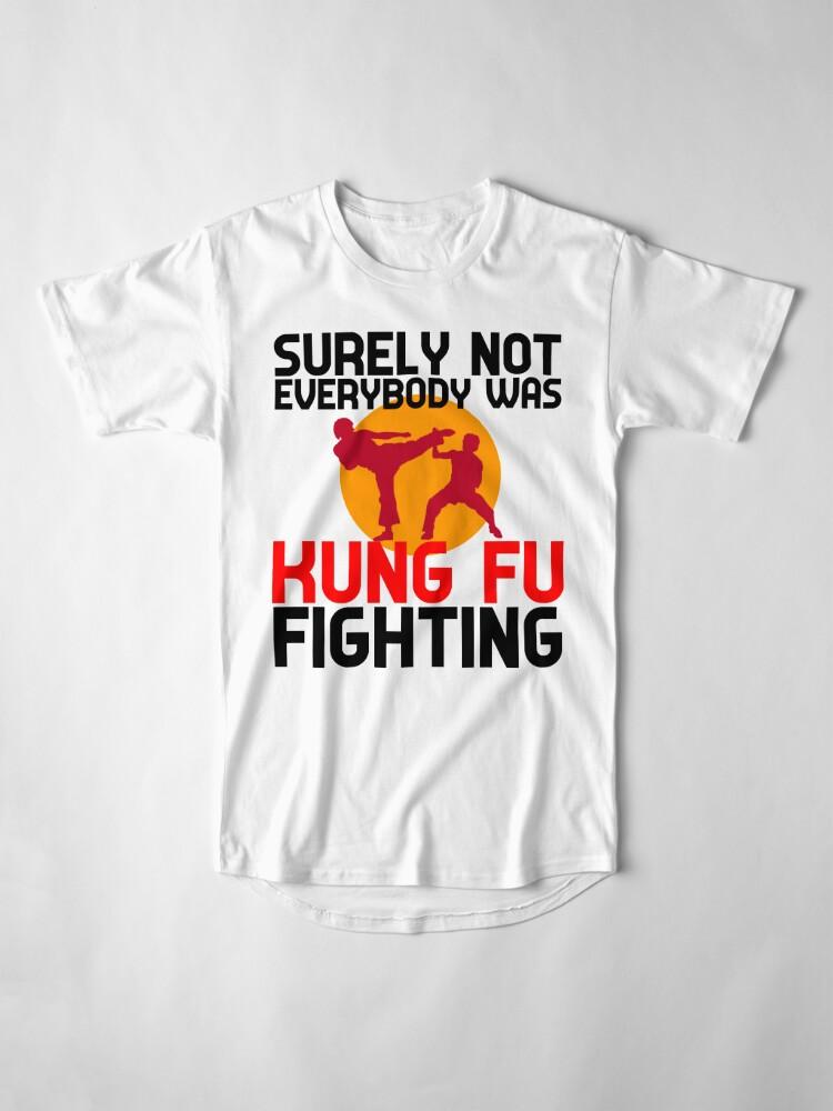 Alternative Ansicht von Sicherlich waren nicht alle Kung Fu-Kämpfer Longshirt