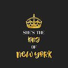 She's the King of New York by Theatre Thoughts