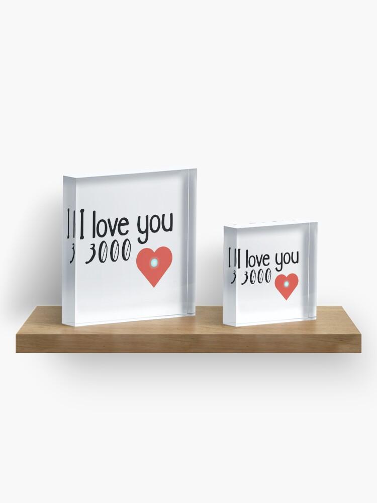 Alternative Ansicht von Ich liebe dich 3000 Acrylblock