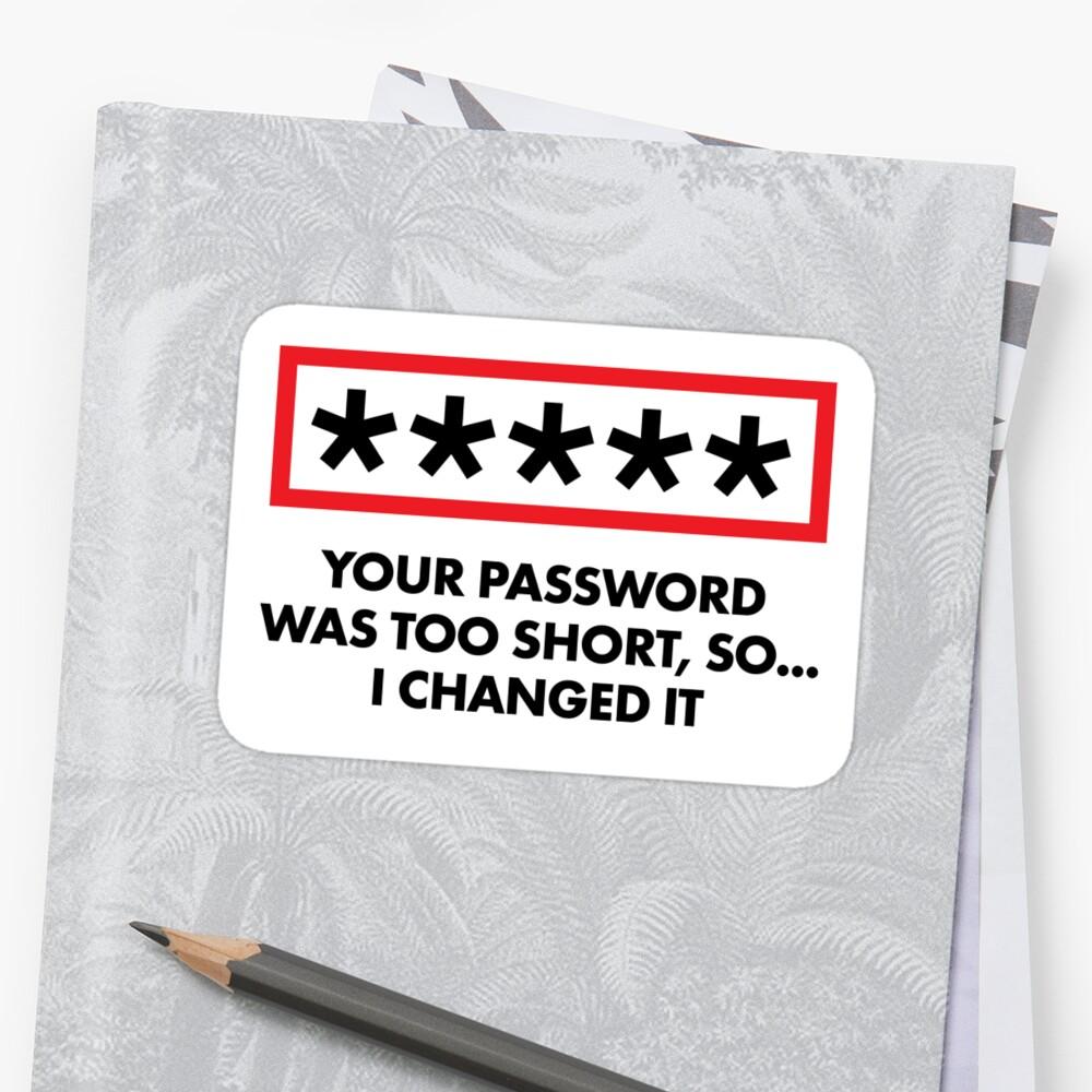 """Hacker """"Ich habe dein Passwort geändert"""" Sticker"""